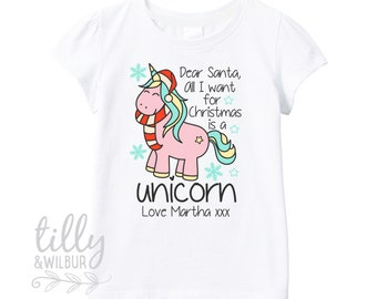 Dear Santa, All I want For Christmas Is A Unicorn T-Shirt For Girls