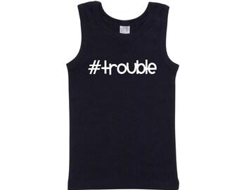 Boys Singlet #trouble