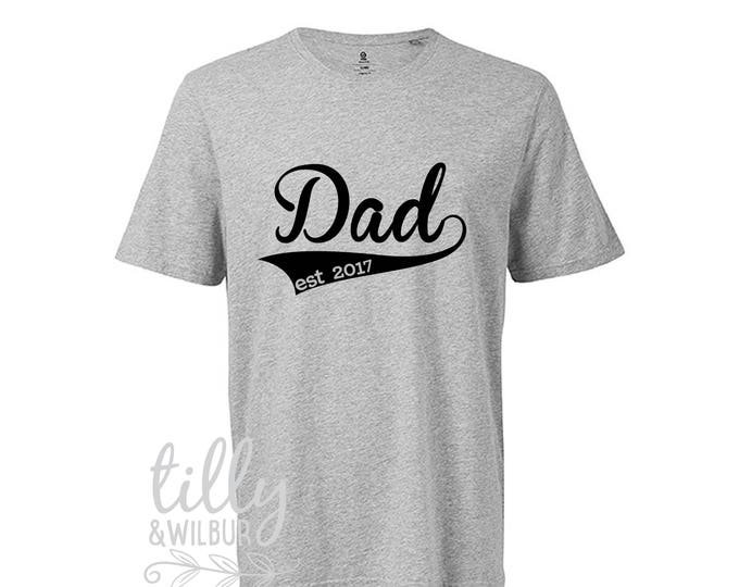 Dad Est. 2018 T-Shirt For Men, Father's Day Gift, Men's Shirt Gift, Pregnancy Announcement, Men's Clothing, New Dad Gift, M-GY-SS-T