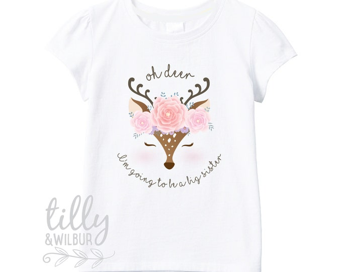 Oh Deer I'm Going To Be A Big Sister T-Shirt For Girls