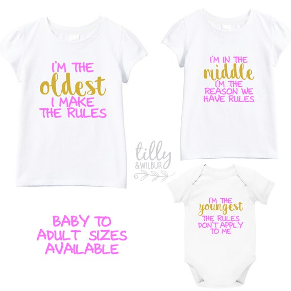 Sibling Shirt Set with Family Rules Middle Sisters Set Sisters Pecking Order Matchy Matchy Youngest Matching Family Shirts Oldest