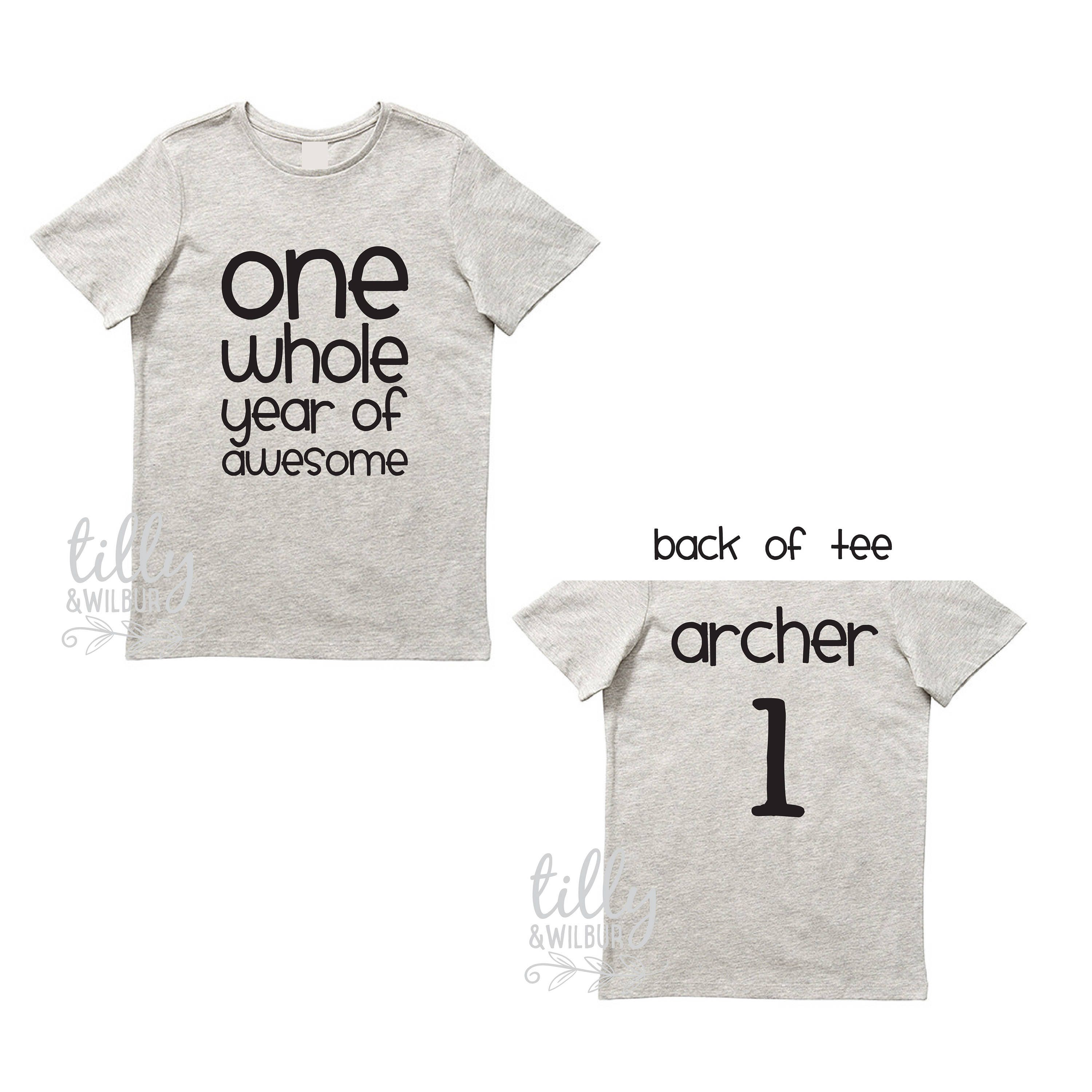 One Whole Year Of Awesome Boys 1st Birthday T Shirt