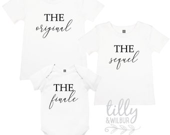 The Original, The Sequel, The Finale Matching Set For Siblings, Pregnancy Announcement Set For Brothers and Sisters, Newborn, Original Remix