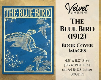 THE BLUE BIRD (1912) Vintage Printable Book Cover Images, Theatre Play, Edwardian Antique Junk Journal Ephemera, Digital Download 300dpi Jpg