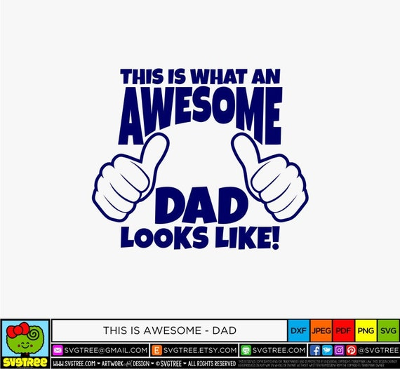 Awesome Dad Svg Father S Day Svg Awesome Father Svg Etsy