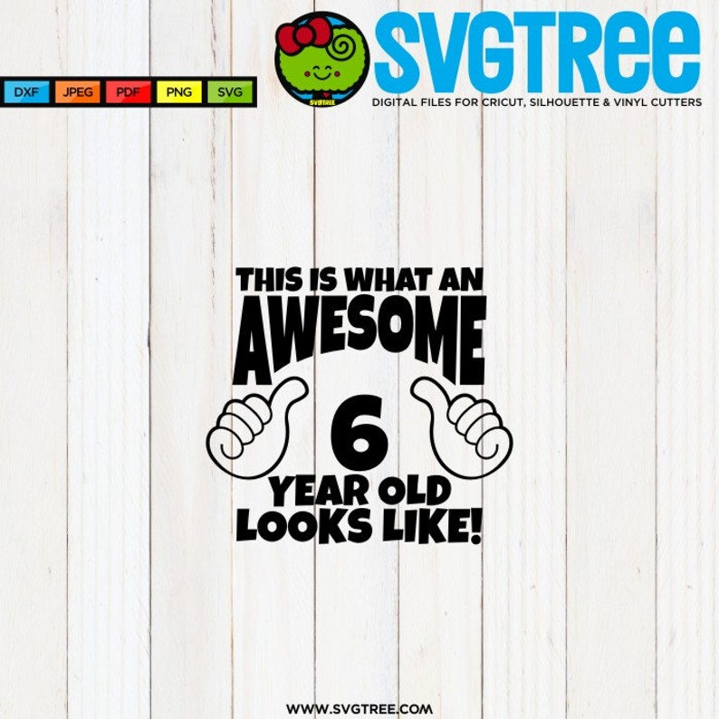 Awesome SVG 6 Year Old Birthday Shirt Thumbs Up Svg