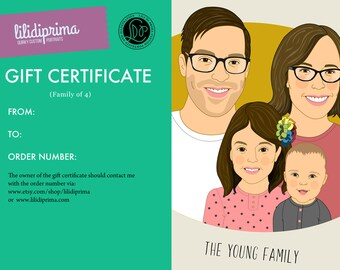 Gift Certificate. Custom family portraits. Last minute motherìs day gift. Portraits of 4 person.