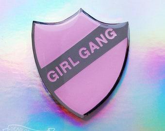 Pink Girl Gang Pin Badge