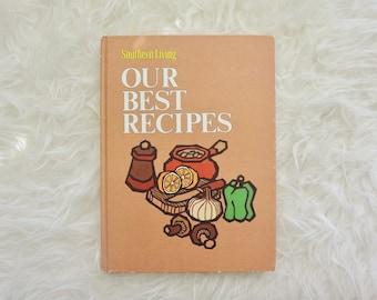 Vintage SouthernLiving Cookbook / Our Best Recipes / 1973