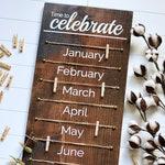 Family Celebration Wood Sign, Family Birthday Wood Sign, Classroom Birthday Tracker Wood Sign