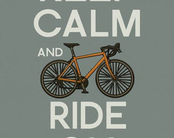 Keep Calm and Ride On - Lantern Press Artwork (Art Print - Multiple Sizes Available)