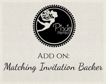 Add on Standard Matching Invitation Backer Template (for any of Pixie Perfect's Invitations)