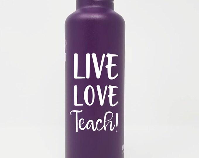 Personalized,  Authentic, 27oz Klean Kanteen® Stainless Steel Bottle,Sport Cap, Live, Love, Teach, Name,  Teacher Appreciation, Reusable