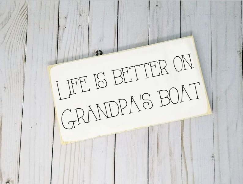 Life Is Better On Grandpa's Boat Wood Sign  Father's image 0