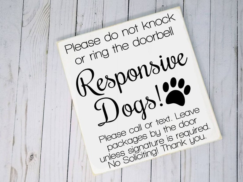 No Soliciting Responsive Dogs Wood Sign  Do Not Disturb Do image 0