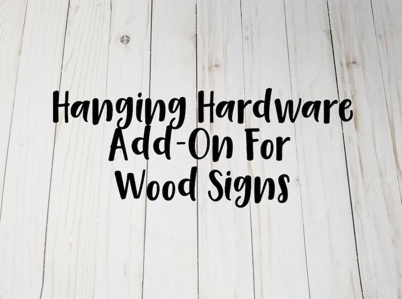 Wood Sign Hanging Hardware Add-On  Sawtooth Hanger Hanging image 0
