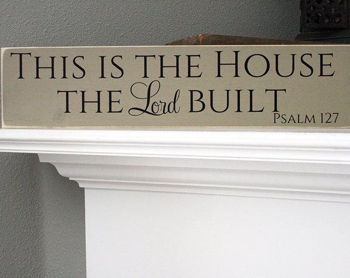 "24x6"" This Is The House The Lord Built Wood Sign"