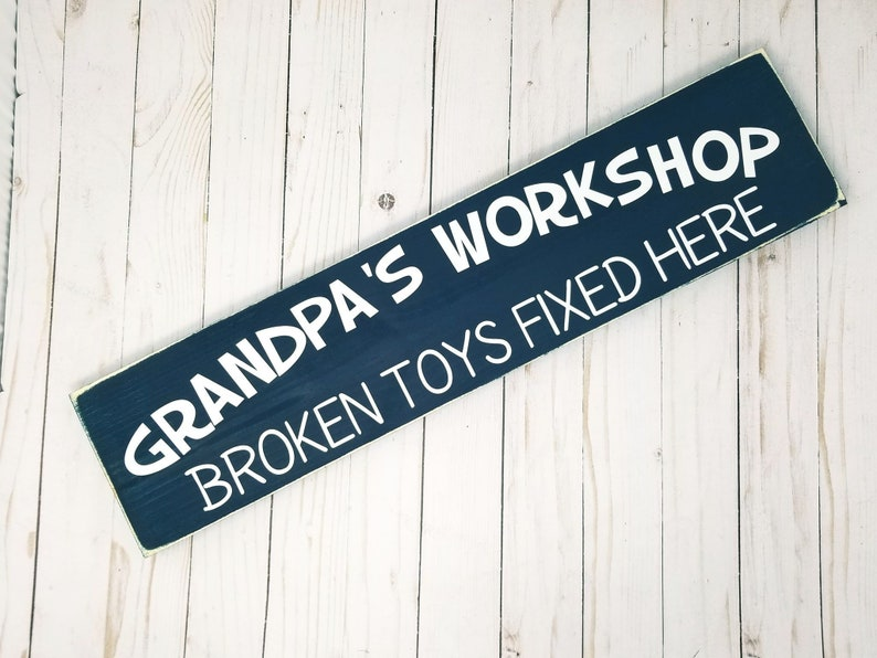 Grandpa's Workshop Wood Sign  Broken Toys Fixed Here  image 0