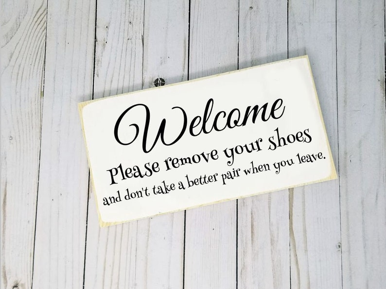 Welcome Please Remove Your Shoes Wood Sign Funny Wood Sign image 0