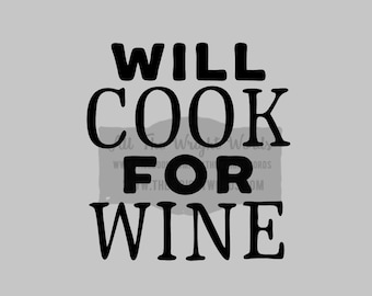 """FREE SHIPPING //  4.4x4.7"""" Will Cook For Wine Vinyl Decal - Pressure Cooker Decal,IP, Decal, Cooking, Home, Kitchen, Stickers, Insta Pot"""
