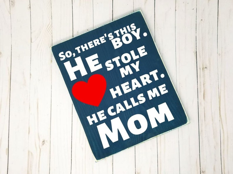 So There's This Boy. He Stole My Heart. He Calls Me Mom image 0