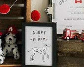 Adopt a Puppy Sign Firetruck and Dalmatian Fireman Birthday Party- Printable Sign