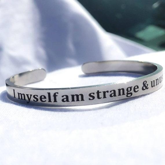 Beetlejuice I Myself Am Strange /& Unusual Hand Stamped Aluminum Cuff Bracelet