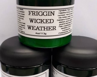 Friggin Wicked Weather Lotion