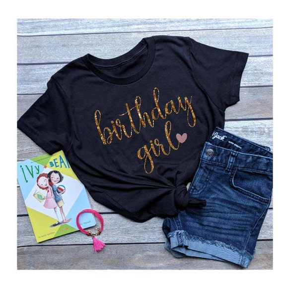 Birthday Girl Shirt Girls Adult Woman