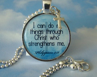 I Can do all things through Christ who strengths me Pendant Necklace with charm and chain, Scripture Pendant, Bible Verse Jewelry