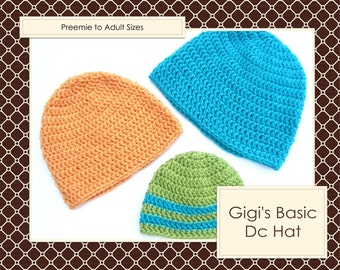 Crochet PATTERN for Basic Hat All Sizes  Instant Download