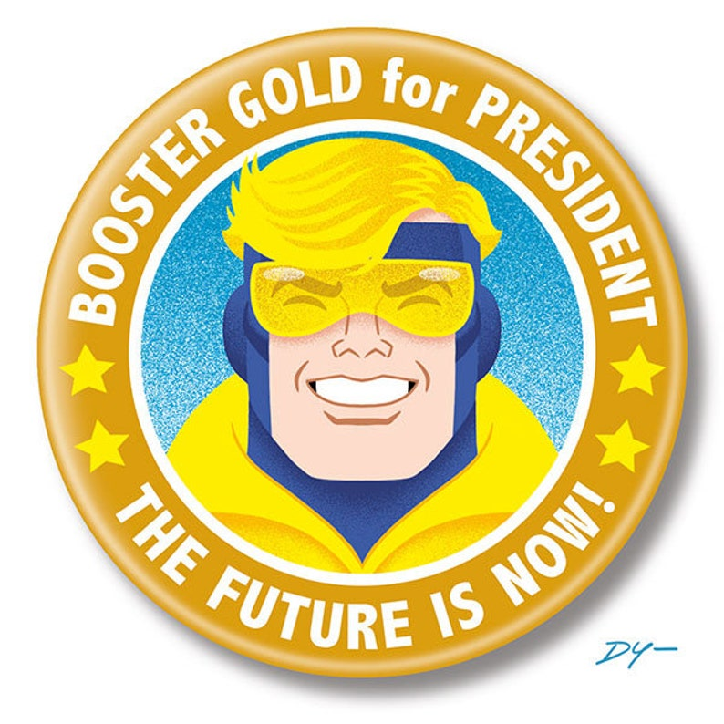 Booster Gold for President 2.25 inch Button Pin image 0