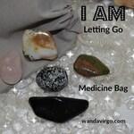 Releasing Blockages, Crystal Medicine Bag, I AM Letting Go of Blockages, Negative Energy Healing, Healing Crystals, Letting go of past,