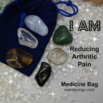 Reduce Pain Crystals, Medicine Bags, I AM Reducing Pain, Arthritis Crystals, Stones for Inflammation, Fibormyalgia Crystals,