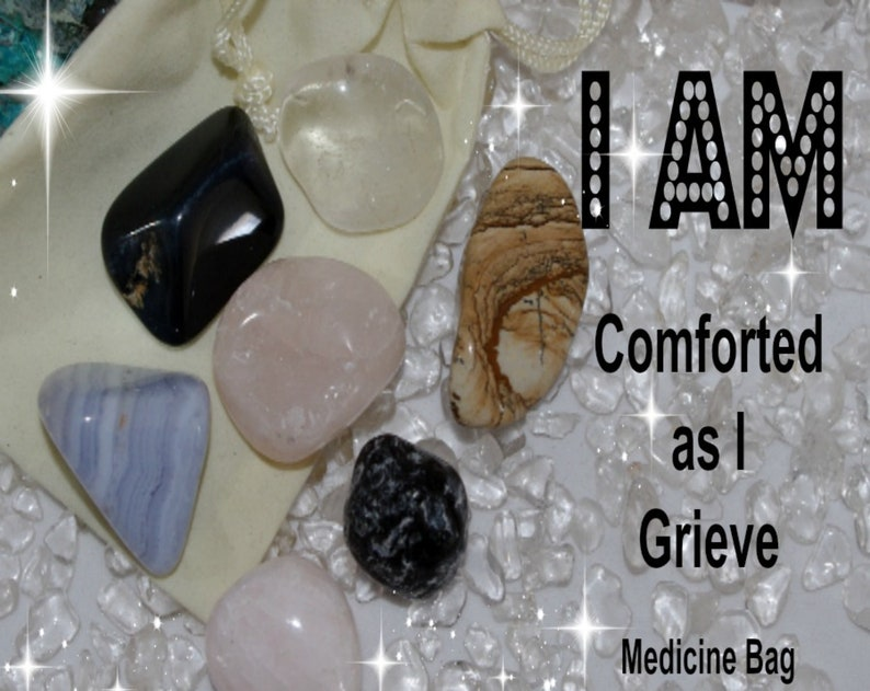 I AM Comforted Crystal Mojo Bag Grief Grieving Stones Loss image 0