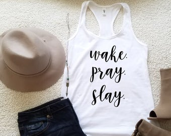 Wake pray slay graphic tank top for women in racerback funny graphic shirt instagram tumblr gift