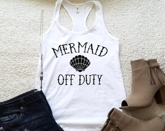 Mermaid off duty tank top in racerback tank top for women funny graphic shirt instagram tumblr gift