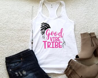 Good vibe tribe graphic tank top for women in racerback funny graphic shirt instagram tumblr gift