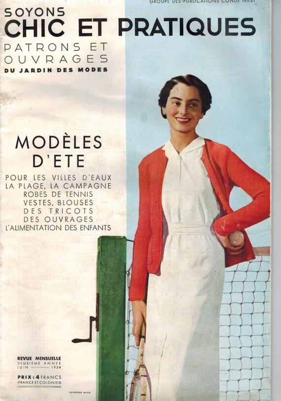 SOYONS CHIC PRATIQUES magazine mode patron couture Juin 1934 vintage années 30