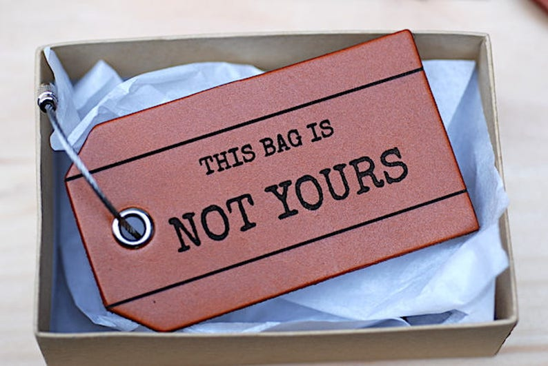 This Bag is not Yours  Leather Luggage Tag For Him image 0