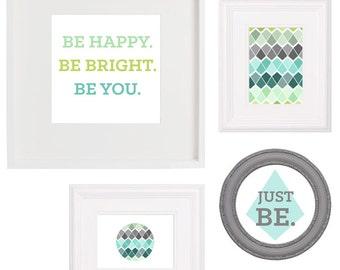 Be Happy Be Bright Be You Geometric 8x10 Art Prints (Includes 4 digital prints)