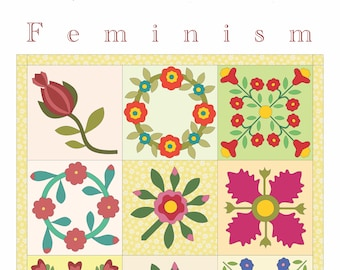 "Women's Friendship Album Applique Quilt Poster 11x17 - Gift For Her - ""Feminism Is"" Wall Art For Your Revolutionary Sewing Room"