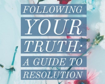 Personal Intuitive Advising: Following Your Truth