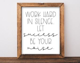 Success Motivation Printable. Success Quote. Inspirational Quote. Printable Quote. Motivatonal Success. Office Decor