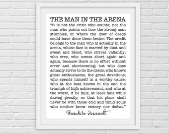 The Man in the Arena Printable. Daring Greatly Theodore Roosevelt Quote. Inspirational Quote. Printable Quote. Be Brave Quote. Office Decor