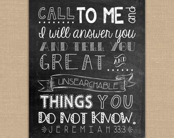 Scripture Art -Call to me and I will answer PRINTABLE Chalkboard sign. Jeremiah 33:3 Bible verse. Christian Wall Art. DIGITAL file.