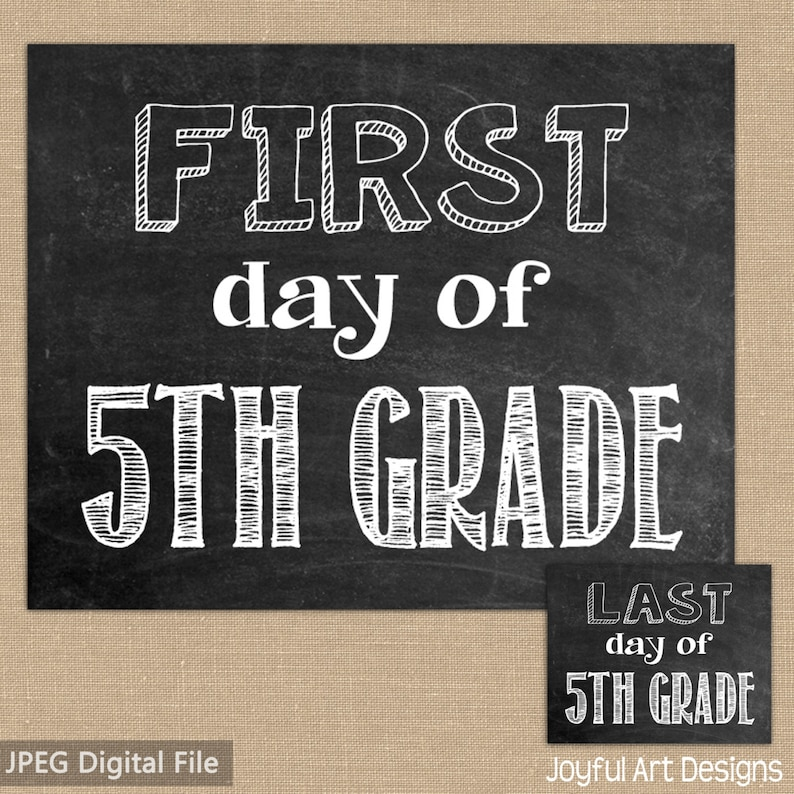 First Day of 5th Grade Chalkboard PRINTABLE Sign. Last Day ...