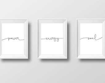 Soul, Energy & Power - Scandinavian Wall Art - Three Digital Calligraphy Poster Pack - Instant Download - Wall Decor, Black and White Design