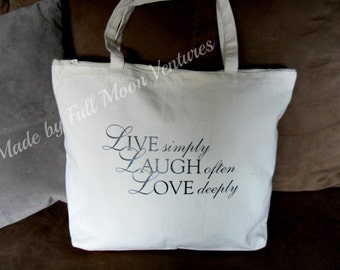 Live Laugh Love Canvas bag / Tote   with zipper top and  measures 18 x 14 x 4 laptop bag , yoga bag school bag , gym bag school bag