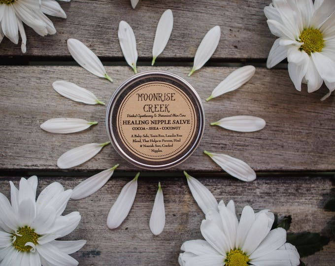 Healing Nipple Salve • Free of Toxins, Chemicals and Lanolin (For Breastfeeding and Pumping Moms)